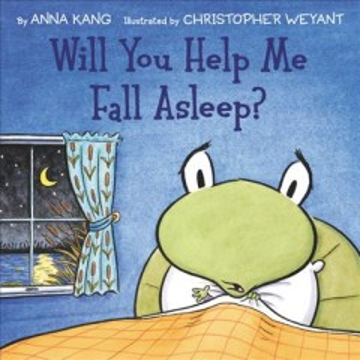 Will you help me fall asleep? - Anna Kang