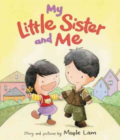 My little sister and me - Maple Lam