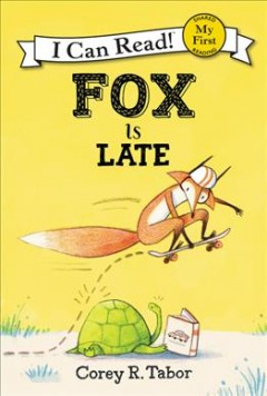 Fox is late - Corey R Tabor