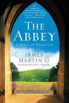 Abbey : A Story of Discovery - James Martin