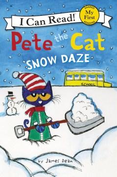 Pete the cat : snow daze - James Dean