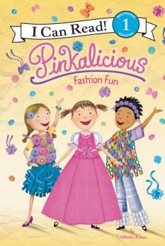 Pinkalicious : fashion fun - Victoria Kann