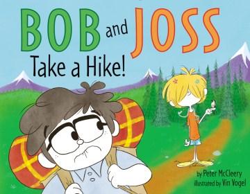 Bob and Joss take a hike! - Peter McCleery