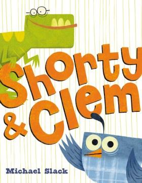 Shorty & Clem - Michael H Slack