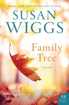 Family tree : a novel - Susan Wiggs