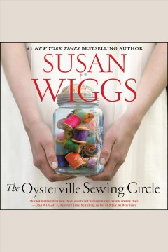 The Oysterville sewing circle : a novel - Susan Wiggs
