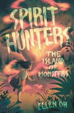 Tthe island of monsters - Ellen Oh