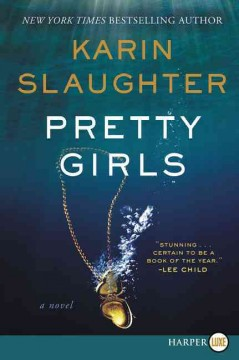 Pretty girls : a novel - Karin Slaughter