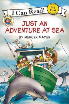 Just an adventure at sea - Mercer Mayer