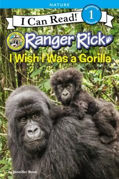 I wish I was a gorilla - Jennifer Bové