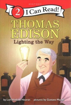 Thomas Edison : lighting the way - Lori Haskins Houran