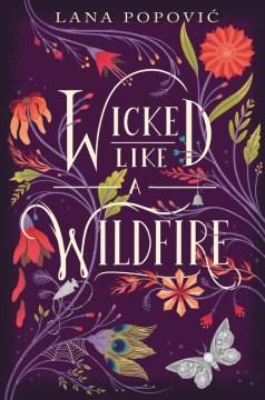 Wicked Like a Wildfire - Lana Popovic