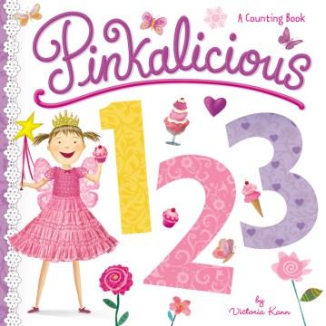 Pinkalicious 123 - Victoria Kann