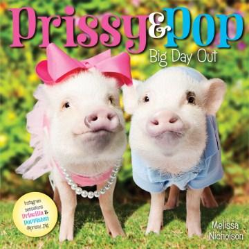 Prissy & Pop : big day out - Melissa Nicholson