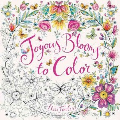 Joyous blooms to color - Eleri Fowler