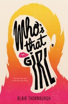 Who's That Girl - Blair Thornburgh