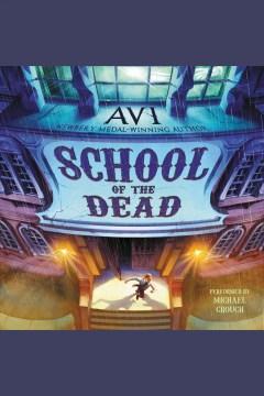 School of the dead - 1937- author Avi