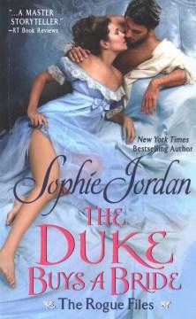 Duke Buys a Bride - Sophie Jordan