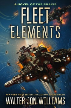 Fleet elements - Walter Jon Williams