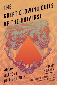 The great glowing coils of the universe - Joseph (Fiction writer) Fink