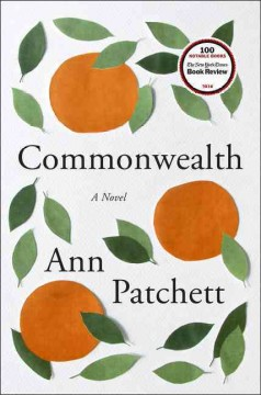 Commonwealth : a novel - Ann Patchett