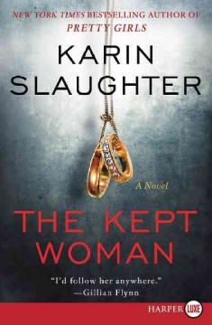 The kept woman : a novel - Karin Slaughter
