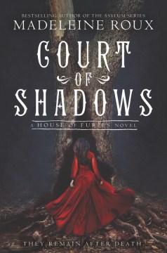Court of Shadows - Madeleine Roux