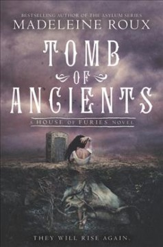 Tomb of Ancients - Madeleine Roux