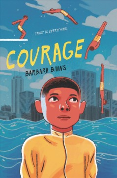 Courage. Barbara Binns. - Barbara Binns