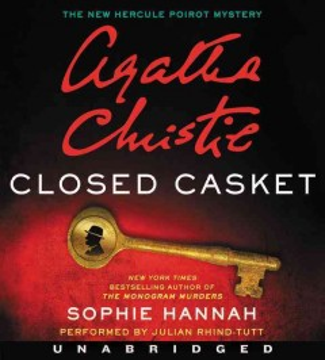 Closed casket : the new Hercule Poirot mystery - Sophie Hannah