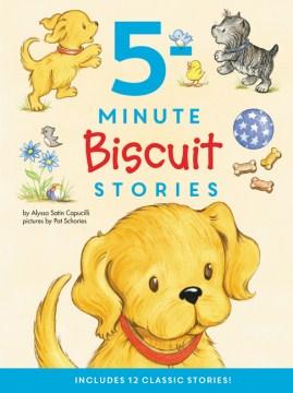 5-minute Biscuit stories - Alyssa Satin Capucilli
