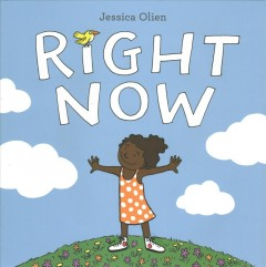 Right now - Jessica Olien