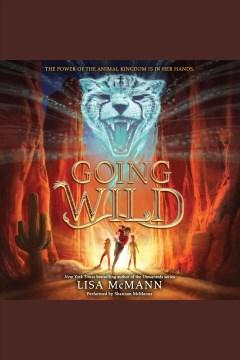 Going wild - Lisa McMann