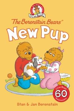 The Berenstain Bears' new pup - Stan Berenstain