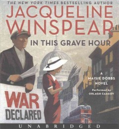 In This Grave Hour - Jacqueline; Cassidy Winspear