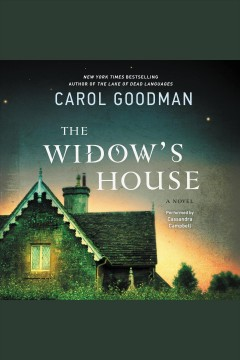 The widow's house : a novel - Carol Goodman
