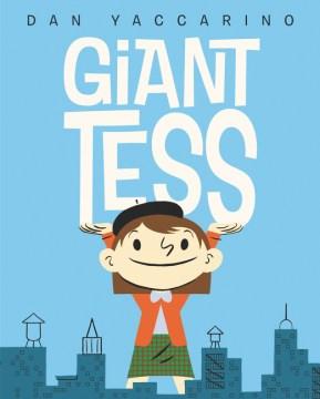 Giant Tess - Dan Yaccarino