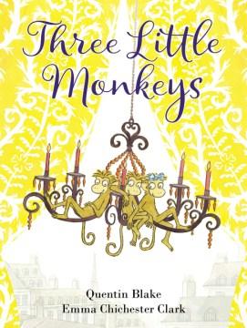 Three little monkeys - Quentin Blake