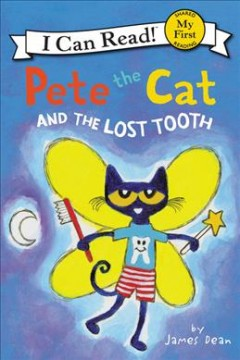 Pete the cat and the lost tooth - James Dean