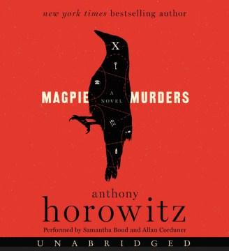 Magpie Murders - Anthony; Bond Horowitz