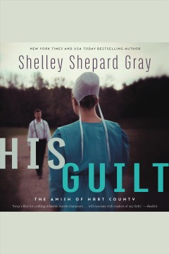 His guilt - Shelley Shepard Gray