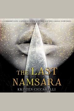 The last Namsara - Kristen Ciccarelli