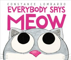 Everybody says meow - Constance Lombardo