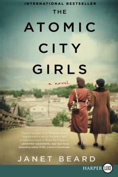 The atomic city girls - Janet Beard