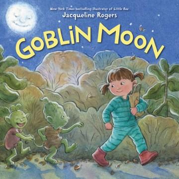Goblin moon - Jacqueline Rogers