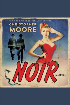 Noir : a novel - Christopher Moore