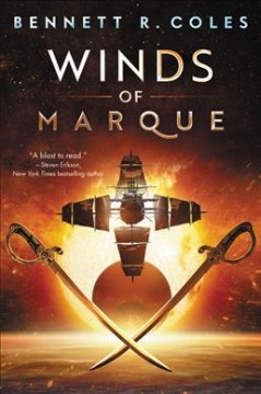 Winds of Marque : Blackwood & Virtue - Bennett R Coles