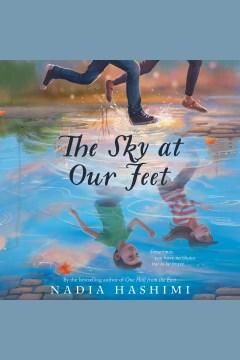 The sky at our feet - Nadia Hashimi