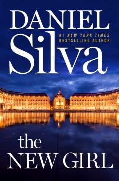 The new girl : a novel - Daniel Silva