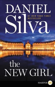 The new girl : a novel - Daniel Silva
